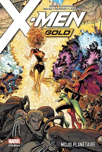 Cullen Bunn et Marc Guggenheim - X-Men Gold (2017) T02 - Mojo planétaire.