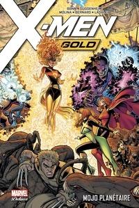 Cullen Bunn et Marc Guggenheim - X-Men Gold Tome 2 : Mojo planétaire.