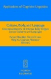 Culture, Body, and Language - Conceptualizations of Internal Body Organs across Cultures and Languages.