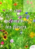 Culture Commune - Les 100 plus beaux poèmes sur les fleurs.