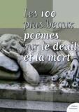 Culture Commune - Les cent plus beaux poèmes sur le deuil et la mort.