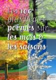 Culture Commune - Les cent plus beaux poèmes sur les mois et les saisons.
