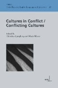 Cultures in Conflict - Conflicting Cultures.
