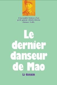 Le dernier danseur de Mao - Cunxin Li |