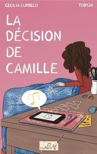 Curbelo Cecilia - La décision de Camille - 2021.