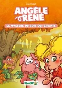 Curd Ridel - Angèle et René - Tome 1 - Le Mystère du bois qui chante.