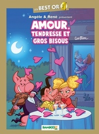 Curd Ridel - Angèle & René  : Amour, tendresse et gros bisous.