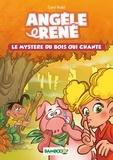 Curd Ridel - Angèle & René Tome 1 : Le mystère du bois qui chante.
