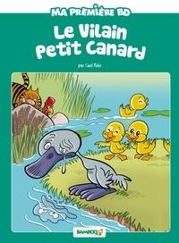 Curd Ridel et Hélène Beney - Ma première BD  : Le vilain petit canard.