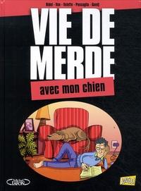 Curd Ridel et  Vox - Vie de merde Tome 15 : Avec mon chien.