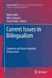 Mark Leikin - Current Issues in Bilingualism - Cognitive and Socio-linguistic Perspectives.