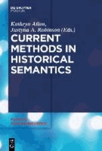 Current Methods in Historical Semantics.