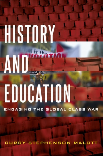 Curry stephenson Malott - History and Education - Engaging the Global Class War.