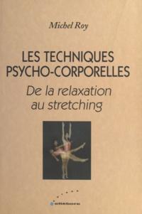 Cursus - Les techniques psycho-corporelles - De la relaxation au stretching.