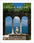 Curt DiCamillo et Suzanne Tise-Isoré - Villa Astor - Paradise Restored on the Amalfi Coast.