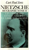 Curt Janz - Nietzsche (Biographie) - Tome 2.