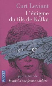 Curt Leviant - L'énigme du fils de Kafka.