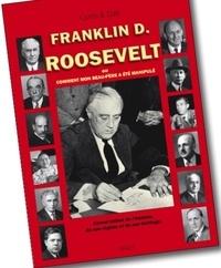 Deedr.fr F.D. Roosevelt - Ou comment mon beau-père a été manipulé Image