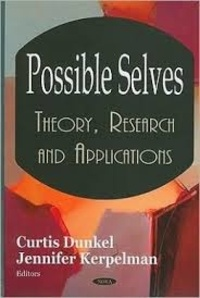 Curtis Dunkel et Jennifer Kerpelman - Possible Selves - Theory, Research and Applications.