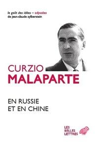 Curzio Malaparte - En Russie et en Chine.