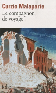 Curzio Malaparte - Le compagnon de voyage.