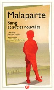 Curzio Malaparte - Sang et autres nouvelles.