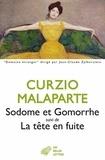 Curzio Malaparte - Sodome et Gomorrhe suivi de La tête en fuite.