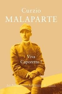 Curzio Malaparte - Viva Caporetto !.