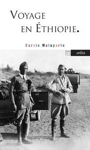 Curzio Malaparte - Voyage en Ethiopie et autres écrits africains.