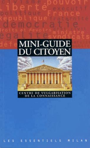 CVC et Sylvie Furois - Mini-guide du citoyen.