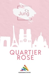 Cy Jung - Quartier Rose | Livre lesbien, roman lesbien.
