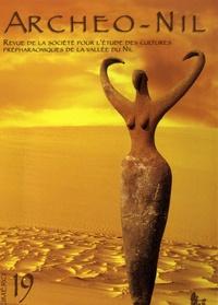 Jean-Loïc Le Quellec et Andras Zboray - Archéo-Nil N° 19, 2009 : L'art rupestre de la vallée du Nil et des déserts égyptiens.