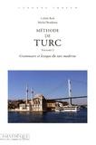 Cybèle Berk et Michel Bozdémir - Méthode de turc - Volume 2, Grammaire et lexique du turc moderne.