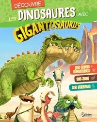 Cyber Group Studios - Découvre les dinosaures avec Gigantosaurus - Des fiches découverte, des jeux, des stickers.