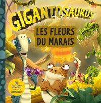 Cyber Group Studios - Gigantosaurus  : Les fleurs du marais.