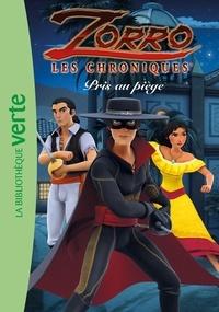 Cyber Groupe Studios - Les chroniques de Zorro 04 - Pris au piège.