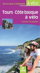 CyclotransEurope - Tours-Côte basque à vélo - Eurovelo 3 ou variantes.