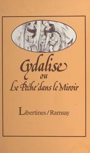 Cydalise - Ou le Péché dans le miroi.