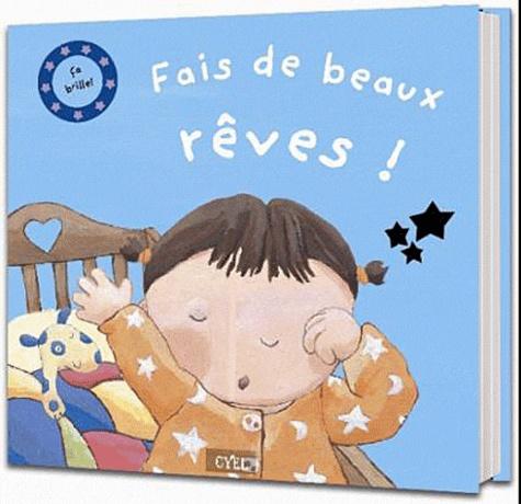 Cyel Editions - Fais de beaux rêves ! - Ca brille !.