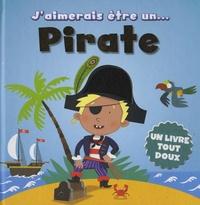 Cyel Editions - J'aimerais être un pirate.
