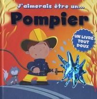 Cyel Editions - J'aimerais être un pompier.