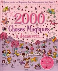 Cyel Editions - Plus de 2000 choses magiques à découvrir - Qui se cache au Royaume des Princesses et des Fées ?.