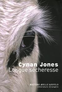 Cynan Jones - Longue sécheresse.