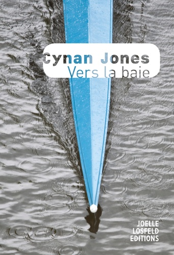 Cynan Jones - Vers la baie.