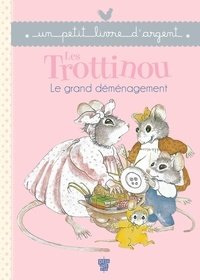 Cyndy Szekeres - Les Trottinou - Le grand déménagement.