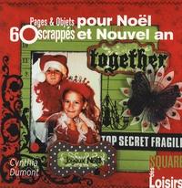 60 Pages et Objets scrappés pour Noël et Nouvel An - Cynthia Dumont pdf epub