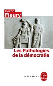 Télécharge des livres gratuitement en ligne Les Pathologies de la démocratie 9782253084662 DJVU PDB