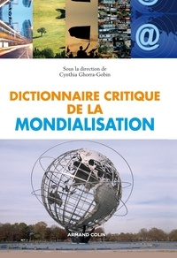 Cynthia Ghorra-Gobin - Dictionnaire critique de la mondialisation.