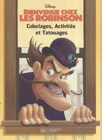 Bienvenue chez Les Robinson - Coloriages, activités et tatouages.pdf