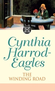 Cynthia Harrod-Eagles - The Winding Road - The Morland Dynasty, Book 34.